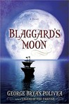 Blaggard's Moon (Prequel to the Trophy Chase Trilogy)