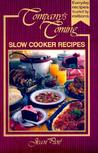 Company's Coming: Slow Cooker Recipes