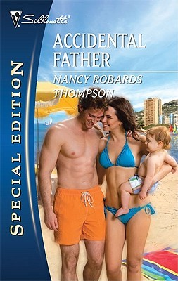 Accidental Father by Nancy Robards Thompson