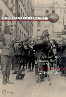 Harlem in Montmartre by William A. Shack