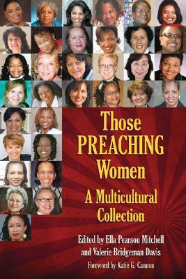 Those Preaching Women by Ella P. Mitchell