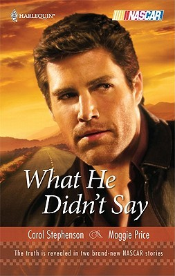 What He Didn't Say by Carol Stephenson
