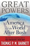 Great Powers: America and the World After Bush