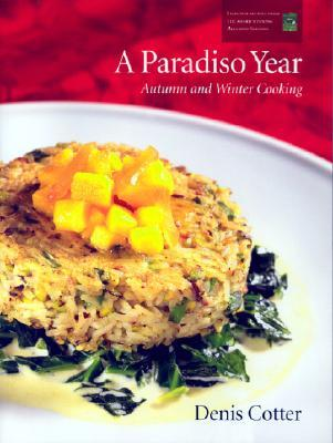 A Paradiso Year A & W: Autumn and Winter Cooking