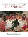 The Apostles Illustrated Edition