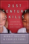 21st Century Skills: Learning for Life in Our Times
