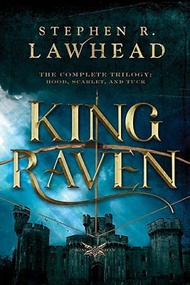 King Raven by Stephen R. Lawhead