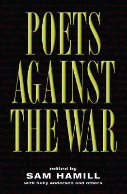 Poets Against the War by Sam Hamill