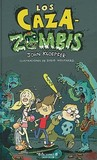 Los Caza-Zombis = The Zombie Chasers