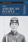 The American People: Creating a Nation and a Society, Concise Edition, Volume 1 (7th Edition)