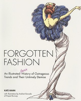 Forgotten Fashion by Kate Hahn