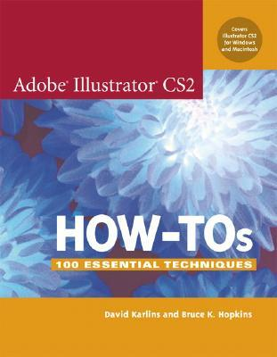 Adobe Illustrator CS2 How-Tos by David Karlins