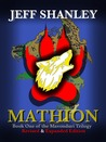 Mathion (Mavonduri Trilogy, #1) - Revised & Expanded Edition by Jeff Shanley