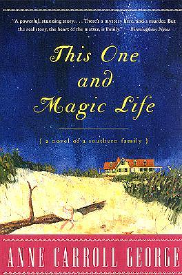 This One and Magic Life by Anne C. George