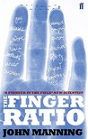 The Finger Ratio: Sex, Behaviour And Disease Revealed In The Fingers
