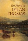The Poems of Dylan Thomas