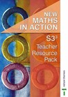 New Maths In Action: S3/3 Teacher Resource Pack