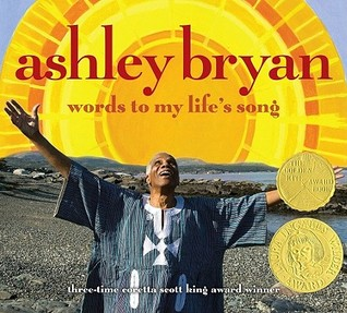 Ashley Bryan: Words to My Life's Song