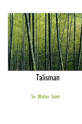 Talisman by Walter Scott