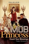Count Your Blessings (Mob Princess, #3)