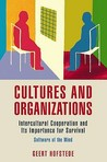 Cultures and Organizations: Software of the Mind. Geert Hofstede