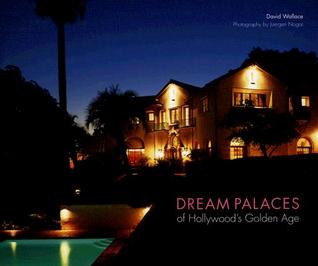 Dream Palaces of Hollywood's Golden Age