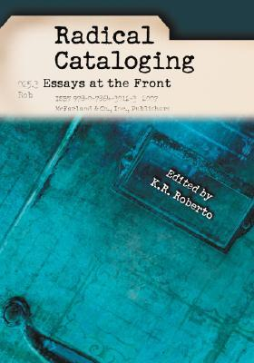 Radical Cataloging by K.R. Roberto