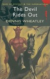 The Devil Rides Out (Duke de Richleau, #6) (Black Magic, #1)