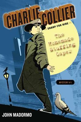 The Homemade Stuffing Caper (Charlie Collier Snoop for Hire, #1)