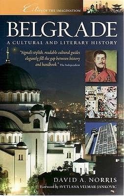 Belgrade: A Cultural and Literary History