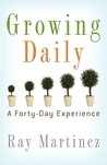 Growing Daily: A Forty Day Experience