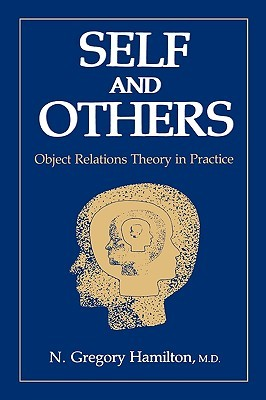 Find Self and Others: Object Relations Theory in Practice by N. Gregory Hamilton ePub