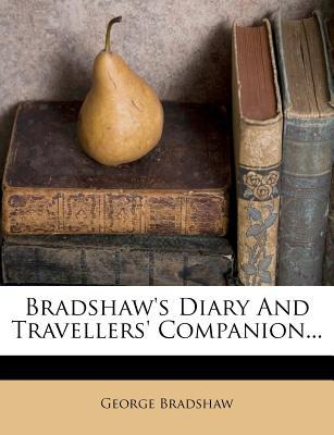 Bradshaw's Diary and Travellers' Companion...