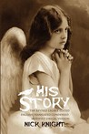 His Story: The Revised Legible Edited English Translated Condensed Modified Lyrical Version