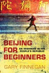 Beijing for Beginners by Gary Finnegan