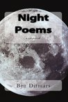 Night Poems by Ben Ditmars