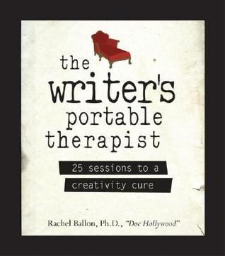 The Writer's Portable Therapist by Rachel Ballon