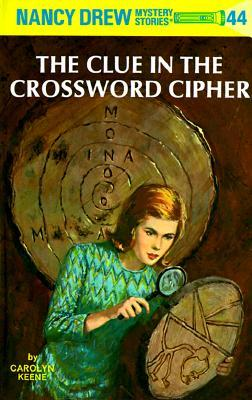 The Clue in the Crossword Cipher by Carolyn Keene
