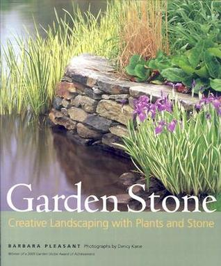 Garden Stone: Creative Landscaping with Plants and Stone