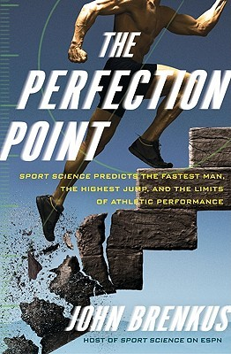 The Perfection Point by John Brenkus
