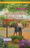 An Unlikely Match (Steeple Hill Love Inspired (Large Print))