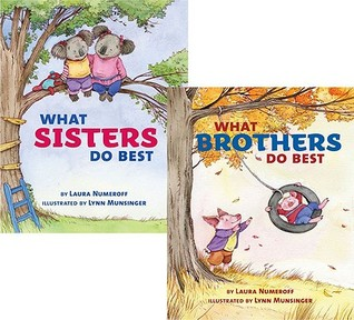 What Sisters Do Best/What Brothers Do Best by Laura Joffe Numeroff