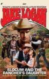 Slocum and the Rancher's Daughter (Slocum, #357)