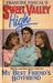 My Best Friend's Boyfriend (Sweet Valley High, #87)