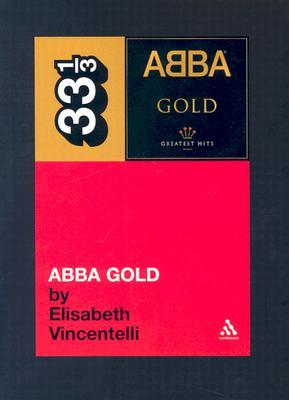 Abba Gold by Elisabeth Vincentelli