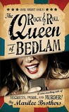 The Rock &amp; Roll Queen of Bedlam: A Wise-Cracking Tale of Secrets, Peril, and Murder!