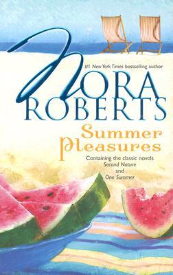 Summer Pleasures (Celebrity Magazine #1 & 2) Second Nature, One Summer (Language of Love #30, #31) - Nora Roberts