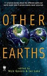 Other Earths by Nick Gevers
