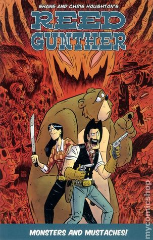 Reed Gunther, Vol. 2: Monsters and Mustaches! (Reed Gunther #2)