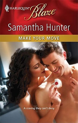 Make Your Move by Samantha Hunter